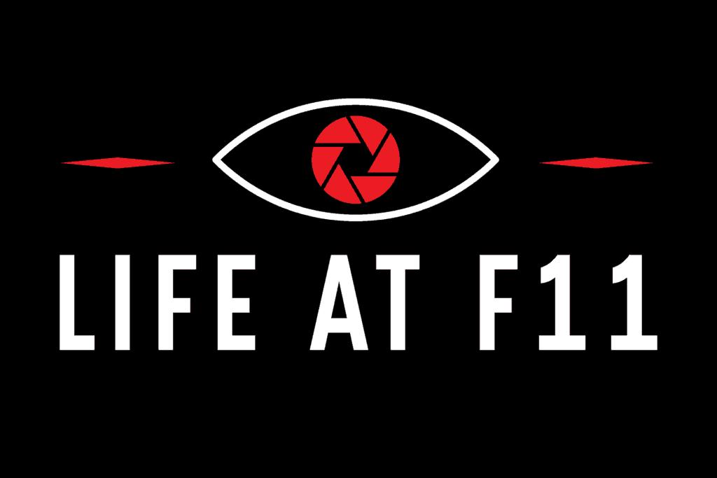 Life at f11